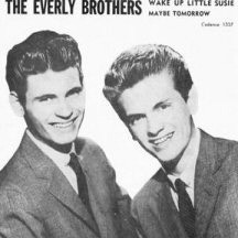 The Everly Brothers Wake Up Little Susie / Maybe Tomorrow Cover Art