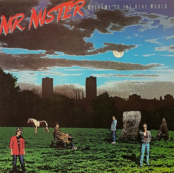 Mr. Mister Welcome to the Real World cover art