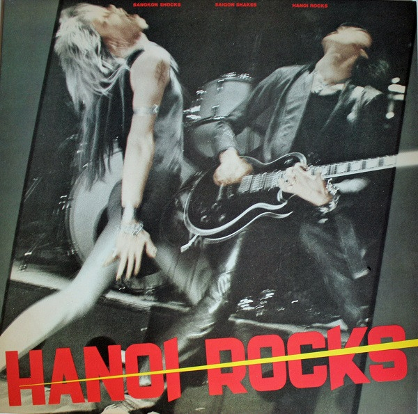 Hanoi Rocks Bangkok Shocks, Saigon Shakes, Hanoi Rocks cover art