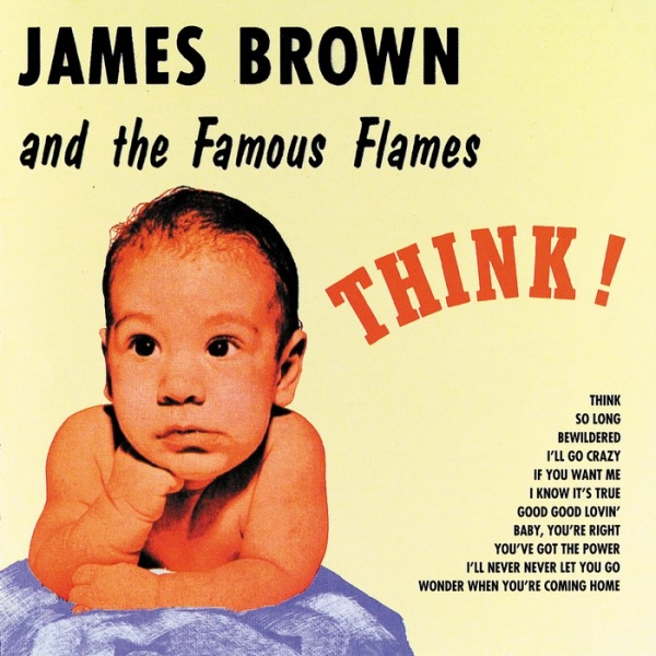 James Brown & The Famous Flames Think! cover art