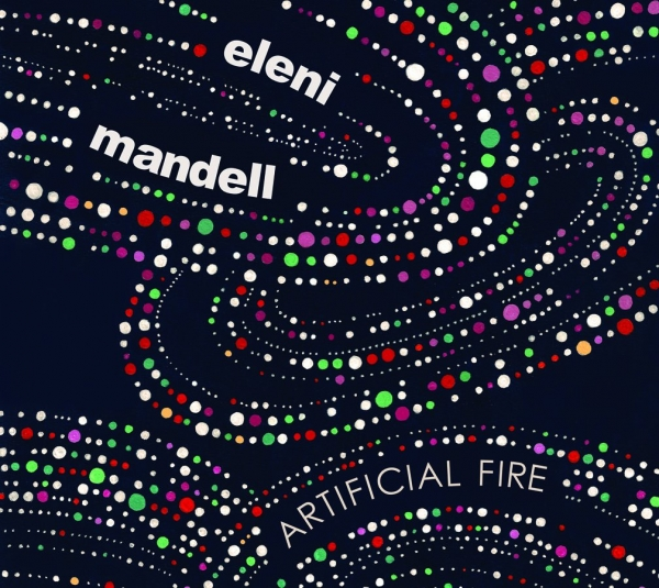 Eleni Mandell Artificial Fire cover art