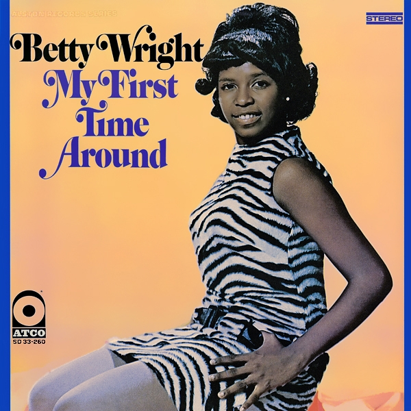 Betty Wright My First Time Around Cover Art
