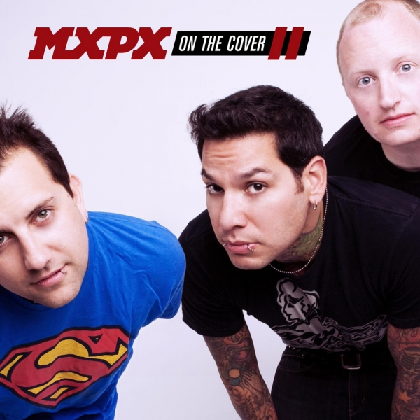 MxPx On the Cover II cover art