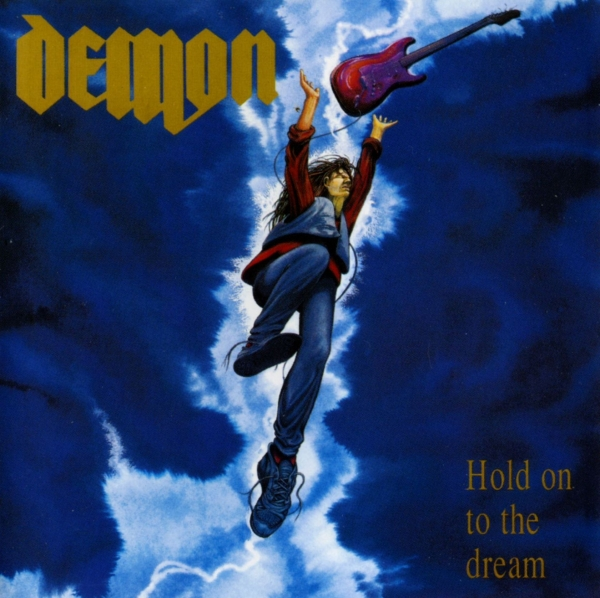 Demon Hold On to the Dream cover art