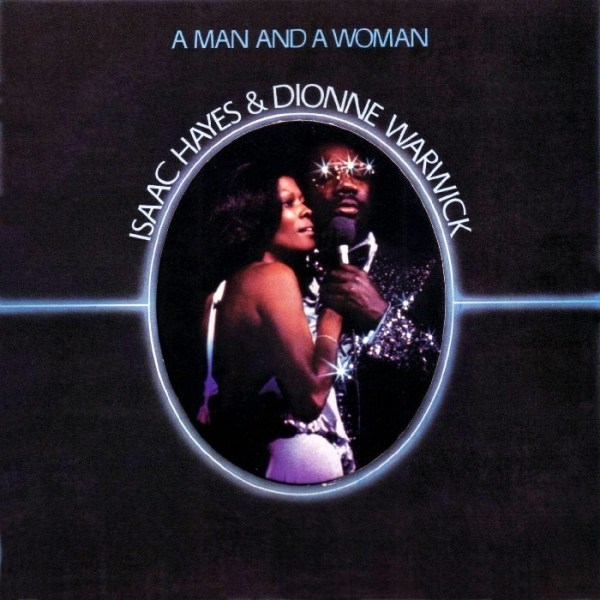 Isaac Hayes & Dionne Warwick A Man and a Woman Cover Art