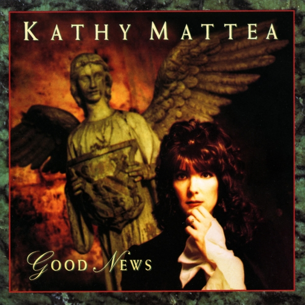 Kathy Mattea Good News cover art