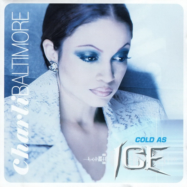 Charli Baltimore Cold as Ice cover art