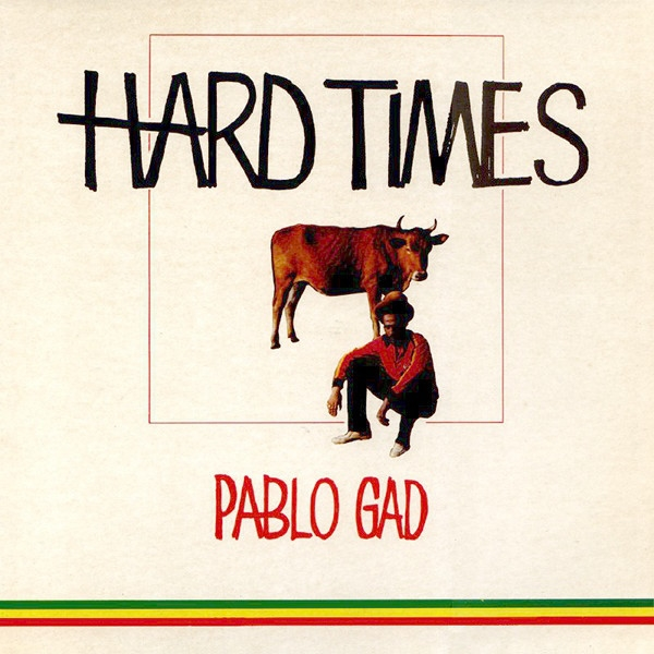 Pablo Gad Hard Times cover art