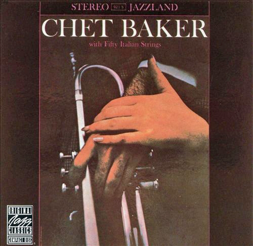Chet Baker Chet Baker With Fifty Italian Strings cover art