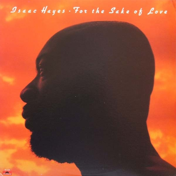 Isaac Hayes For the Sake of Love cover art