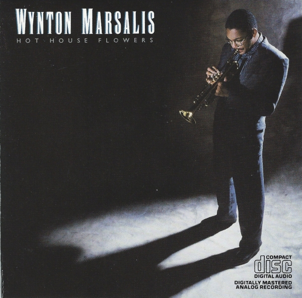 Wynton Marsalis Hot House Flowers cover art