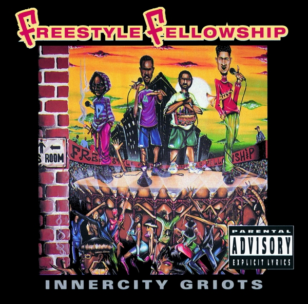 Freestyle Fellowship Innercity Griots cover art