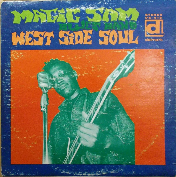 Magic Sam Blues Band West Side Soul cover art