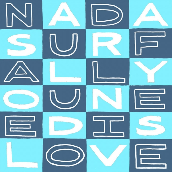 Nada Surf All You Need Is Love cover art