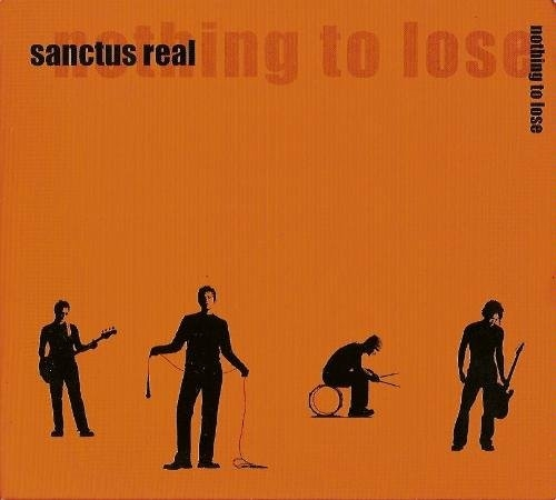 Sanctus Real Nothing to Lose cover art
