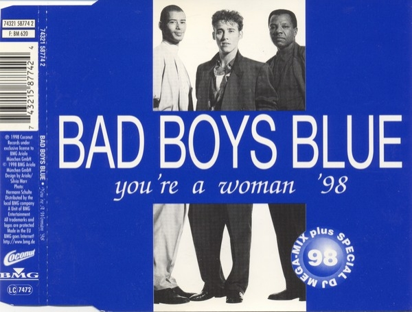 Bad Boys Blue You're a Woman '98 Cover Art