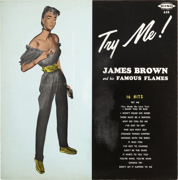 James Brown and his Famous Flames Try Me! Cover Art