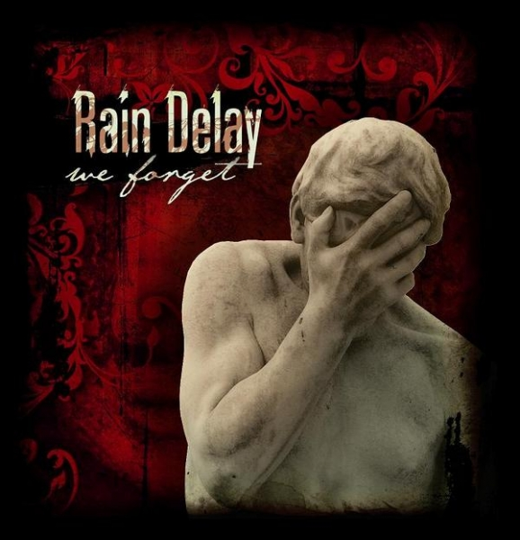 Rain Delay We Forget Cover Art