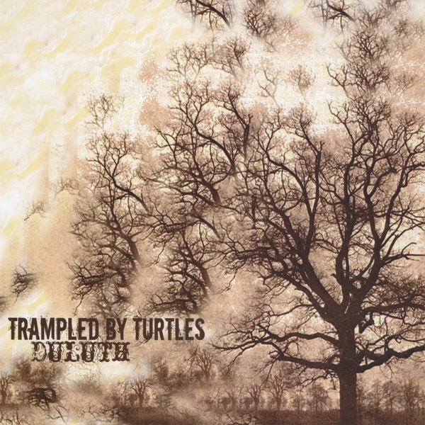 Trampled by Turtles Duluth cover art