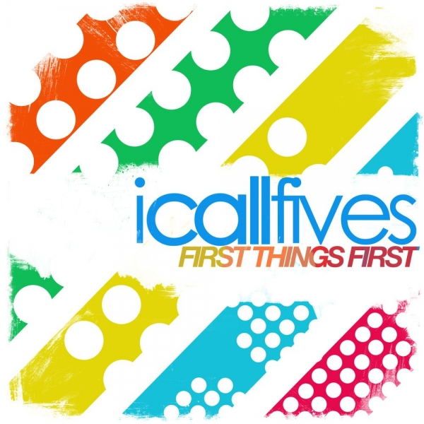 I Call Fives First Things First Cover Art