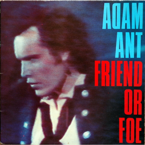Adam Ant Friend or Foe cover art