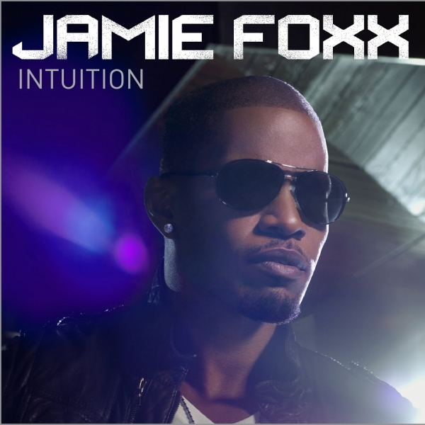 Jamie Foxx Intuition cover art