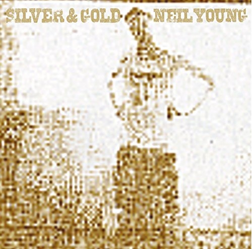 Neil Young Silver & Gold Cover Art