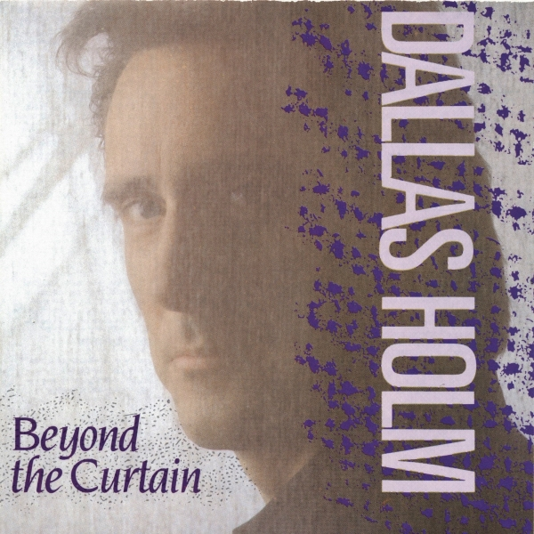 Dallas Holm Beyond the Curtain cover art