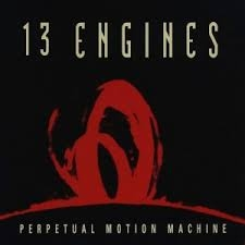 13 Engines Perpetual Motion Machine Cover Art