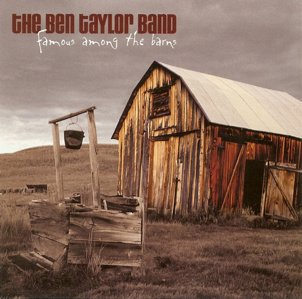 Ben Taylor Band Famous Among the Barns cover art