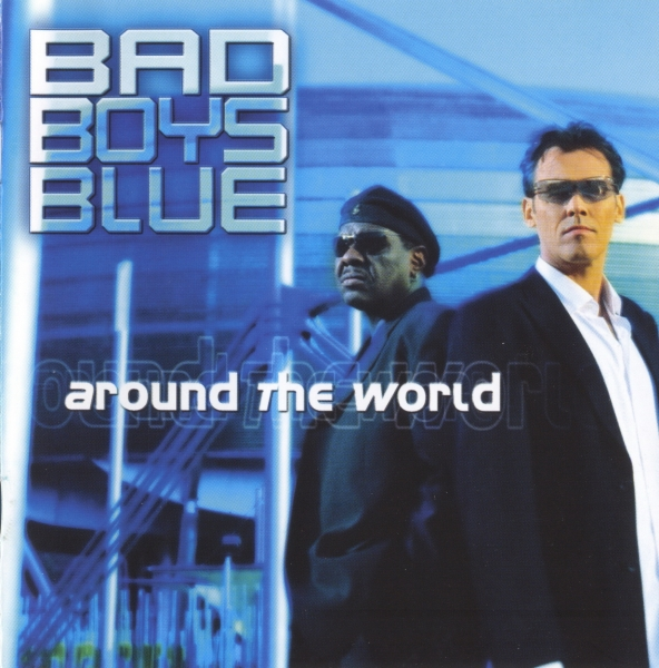 Bad Boys Blue Around the World cover art