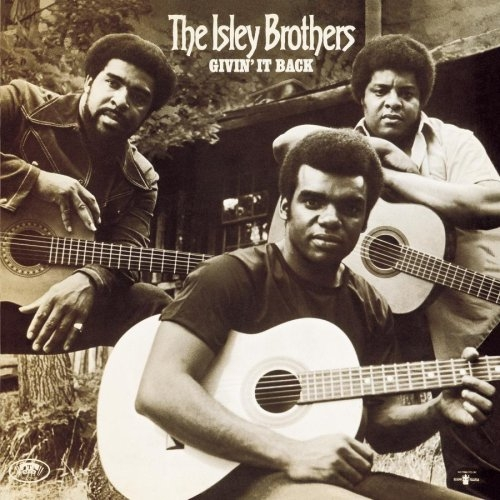 The Isley Brothers Givin' It Back cover art
