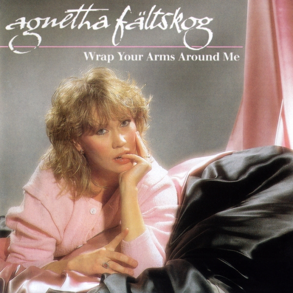 Agnetha Fältskog Wrap Your Arms Around Me cover art