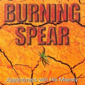 Burning Spear Appointment With His Majesty Cover Art