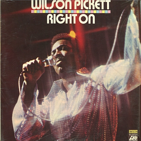 Wilson Pickett Right On cover art