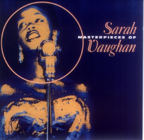 Sarah Vaughan Masterpieces of Sarah Vaughan cover art