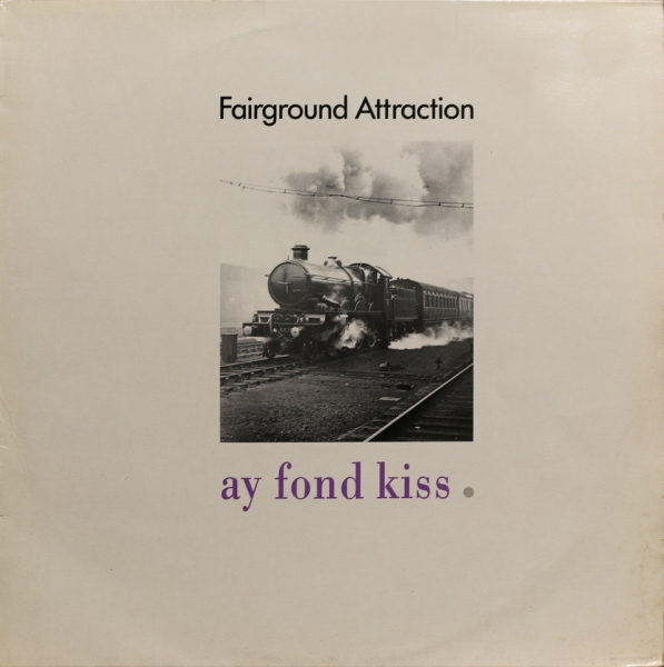 Fairground Attraction Ay Fond Kiss cover art