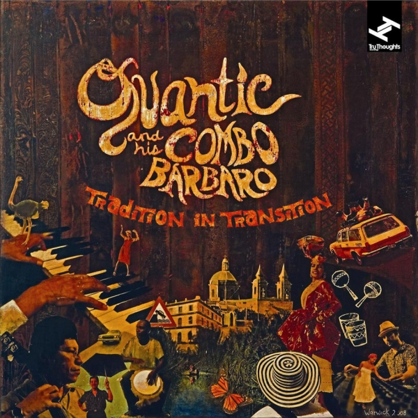 Quantic and his Combo Bárbaro Tradition in Transition cover art