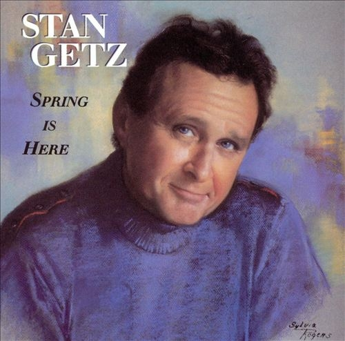 Stan Getz Spring Is Here cover art