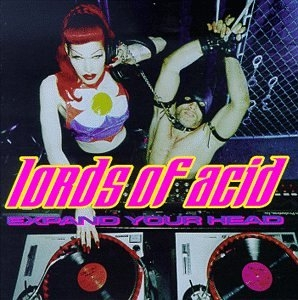Lords of Acid Expand Your Head cover art