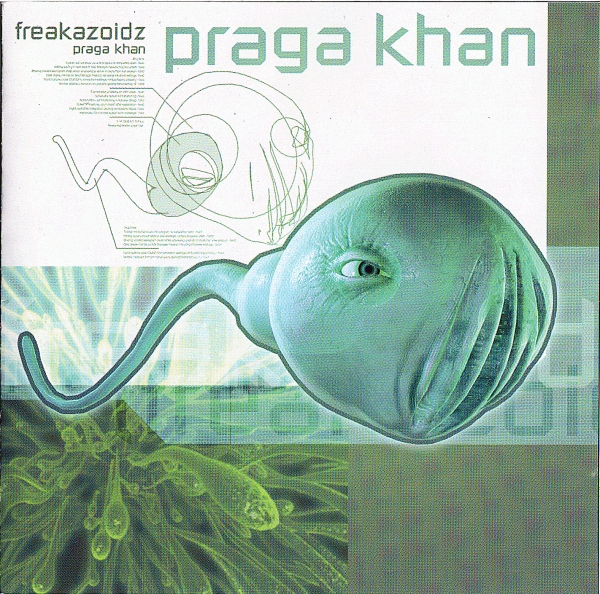 Praga Khan Freakazoidz cover art
