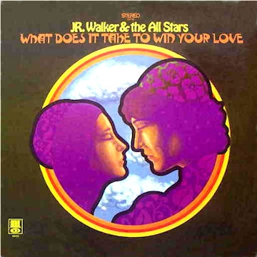 Jr. Walker & The All Stars What Does It Take to Win Your Love cover art