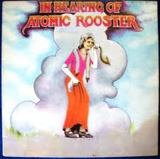 Atomic Rooster In Hearing Of Cover Art