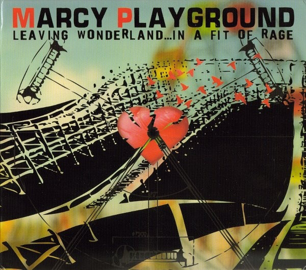 Marcy Playground Leaving Wonderland... In a Fit of Rage cover art