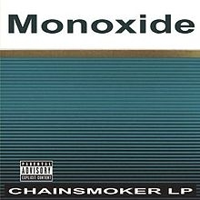 Monoxide Chainsmoker LP cover art