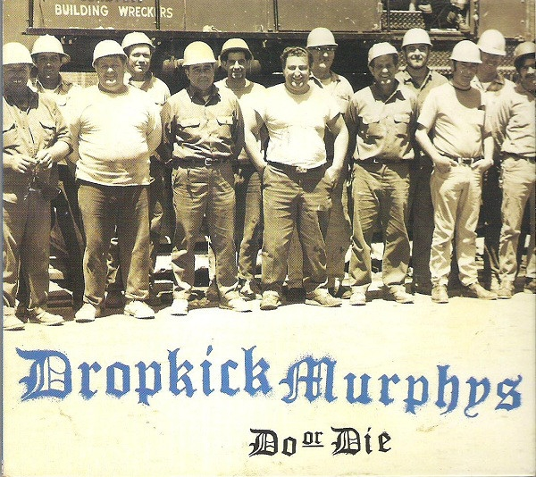 Dropkick Murphys Do or Die cover art