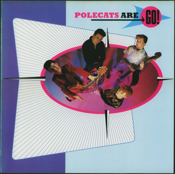 Polecats Polecats Are Go! cover art