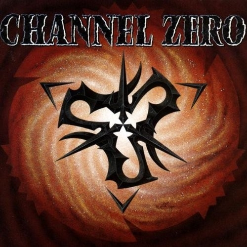 Channel Zero Channel Zero cover art