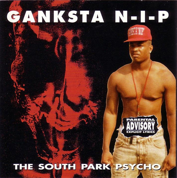 Ganksta NIP The South Park Psycho cover art