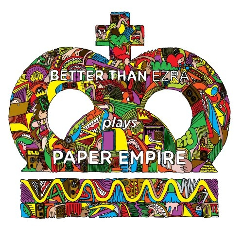 Better Than Ezra Paper Empire cover art